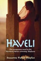 Haveli Paperback by Staples Suzanne Fisher ISBN 0307977897 ISBN-13 978030...