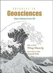 Advances in Geosciences Hardcover by Ip Wing-huen ISBN 981256456X ISBN-13...