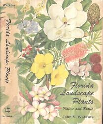 1971 FLORIDA LANDSCAPE PLANTS NATIVE AND EXOTIC GAINESVILLE ILLUSTRATED GIFT