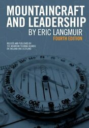 Mountaincraft and Leadership fourth edition by Eric Langmuir Paperback Book The