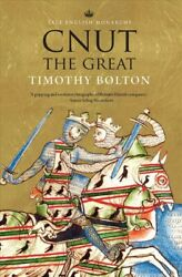 Cnut the Great Paperback by Bolton Timothy ISBN 0300243189 ISBN-13 978030...