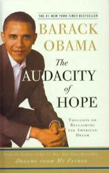 Audacity of Hope : Thoughts on Reclaiming the American Dream Prebind by Obam...