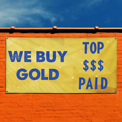 Vinyl Banner Sign We Buy Gold Top $$$ Paid #1 We Marketing Advertising Yellow