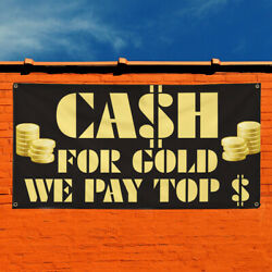Vinyl Banner Sign Cash For Gold We Pay Top $ #1 Marketing Advertisi