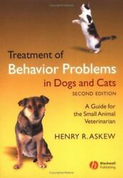 Treatment of Behaviour Problems in Dogs and Cats