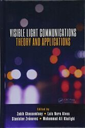 Visible Light Communications: Theory & Applications