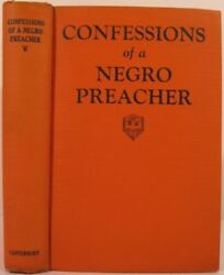 Opie Read  CONFESSIONS OF A NEGRO PREACHER First Edition 1928