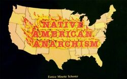 Native American Anarchism by Schuster Eunice Minette $109.95