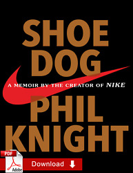 Shoe Dog A Memoir By the Creator of Nike By Phil Knight ƤЃ [E-Virsion]