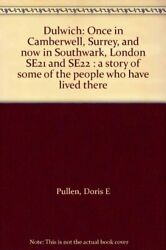 Dulwich by Pullen Doris E. Paperback Book The Fast Free Shipping