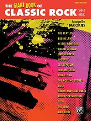 The Giant Book of Classic Rock Sheet Music: Easy Piano (The Giant Book of She…