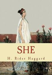 She Paperback by Haggard H. Rider Brand New Free shipping in the US