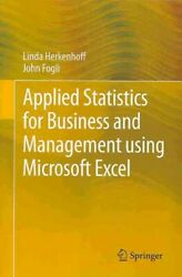 Applied Statistics for Business and Management Using Microsoft Excel Paperba...