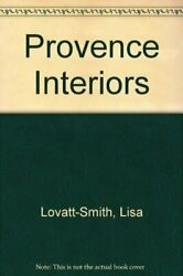 Provence Interiors by Lovatt-Smith Lisa Paperback Book The Fast Free Shipping