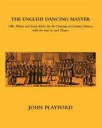 English Dancing Master Paperback by Playford John Brand New Free shipping...