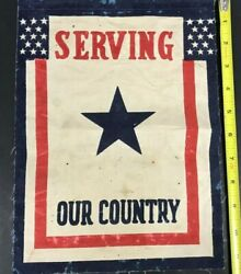1940S WWII *SERVING OUT COUNTRY* FLAGBANNER MILITARY EXCELLENT HOME FRONT 21819