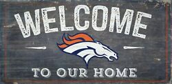 Denver Broncos Welcome to our Home Wood Sign - NEW 12