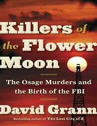 Killers of the Flower Moon The Osage Murders and Birth of FBI 📥 P-D-F
