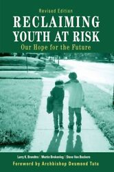 Reclaiming Youth at Risk : Our Hope for the Future Paperback by Brendtro La...