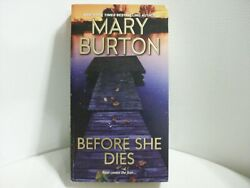 Before She Dies by Mary Burton (2016 Paperback)