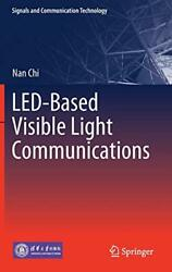 LED-Based Visible Light Communications (Signals and Communication Technology)…