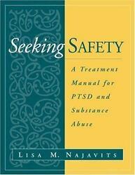 The Guilford Substance Abuse: Seeking Safety : A Treatment Manual for PTSD and S