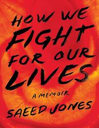 How We Fight for Our Lives 2019 by Saeed Jones (E-B0K&AUDI0B00KE-MAILED) #23