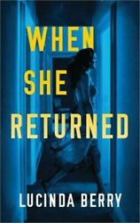 When She Returned (Paperback or Softback)