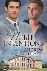 Noble Intentions Paperback by Grey Andrew Like New Used Free shipping in ...