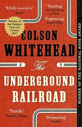 The Underground Railroad: Winner of the Pulitzer Prize fo... by Colson Whitehead $7.27