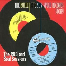 Various Artists : The Bullet and Sur-speed Records Story CD (2007)