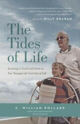 Tides of Life : Learning to Lead and Serve As You Navigate the Currents of Li...