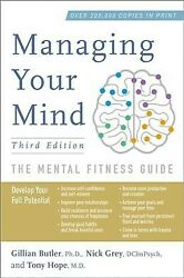 Managing Your Mind : The Mental Fitness Guide Hardcover by Butler Gillian ...