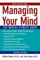 Managing Your Mind: The Mental Fitness Guide by Gillian Butler (Paperback)