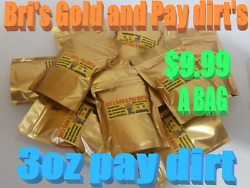 Paydirt 3oz. UNSEARCHED NATURAL GOLD NUGGETS amp; FLAKES BRI#x27;S PAY DIRT Added gold $9.99