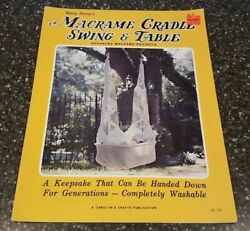 Mary Stone#x27;s Macrame Cradle Swing amp; Table Carolyn#x27;s Crafts Pattern CC101 $24.99