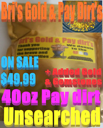 Paydirt unsearched 40oz.-Bri's pay dirt-Added natural gold & Gemstones-18K-22K-$ $49.99