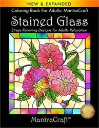 Coloring Book For Adults: MantraCraft: Stained Glass: Stress Relieving Designs f $8.91