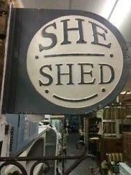She Shed Rounded Metal Gray and white sign