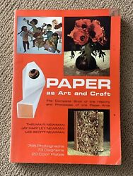 Paper As Art amp; Craft by Thelma Newman Complete Book Of History amp; Processes 1973 C $22.89