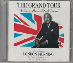 The Grand Tour - Ballet Music of No�l Coward -  CD T8VG The Fast Free Shipping $54.02