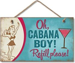 Oh Cabana Boy Hanging Wood Sign 9.5 inch by 5.75 inch $11.99