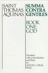 Summa Contra Gentiles: Book OneGod by Thomas Aquinas $8.45