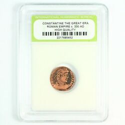 Slabbed Ancient Roman Constantine the Great Coin c330 AD Exact Coin Shown st5289 $14.50