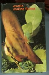 Exotic Marine Fishes HC Book Axelrod & Burgess 1982 608 pages Nice Cond $15.95
