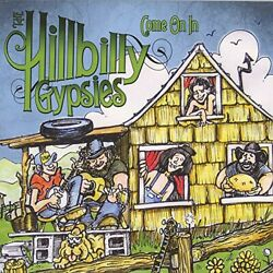 Hillbilly Gypsies : Come on in Country 1 Disc CD $24.17