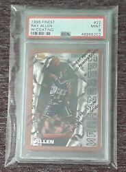 HOT JUST GRADED 1996 97 FINEST CARD #22 RAY ALLEN RC WITH PEEL PSA 9 MINT $45.00