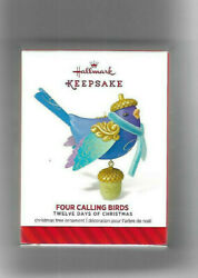 2014 HALLMARK 12 Days of Christmas quot;FOUR CALLING BIRDSquot; #4 IN SERIES $32.75