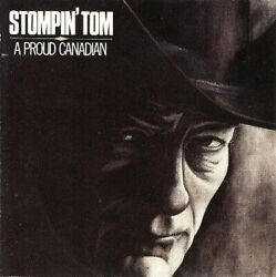 Connors Stompin Tom : A Proud Canadian CD $19.98