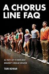 A Chorus Line FAQ: All That#x27;s Left to Know About Broadway#x27;s Singular Sensation $7.97